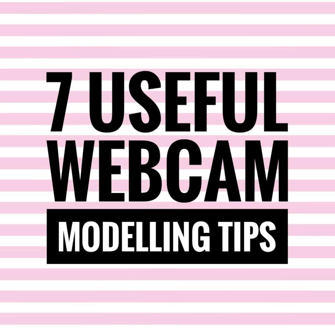 webcam modeling tips
