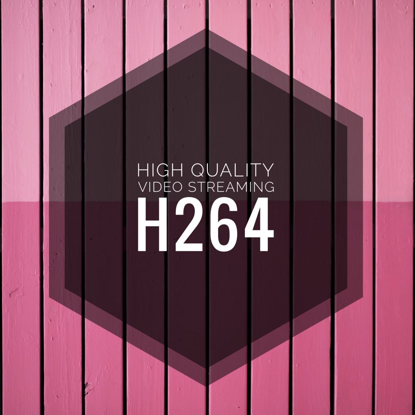 h264 high quality streaming